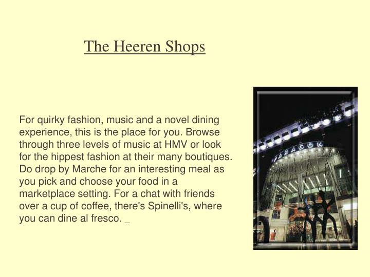 The Heeren Shops