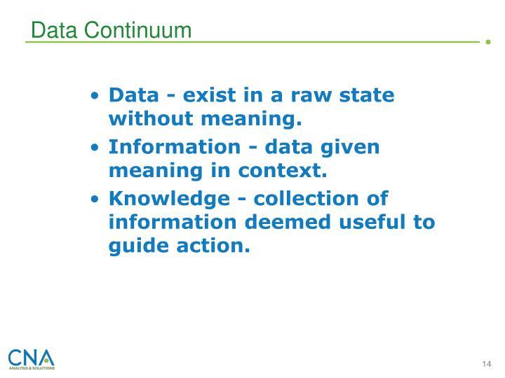 Data Continuum