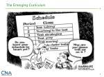 the emerging curriculum