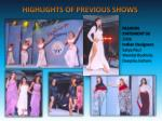 highlights of previous shows