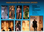 highlights of previous shows1