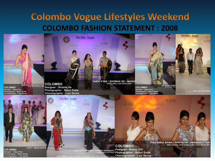Colombo Vogue Lifestyles Weekend