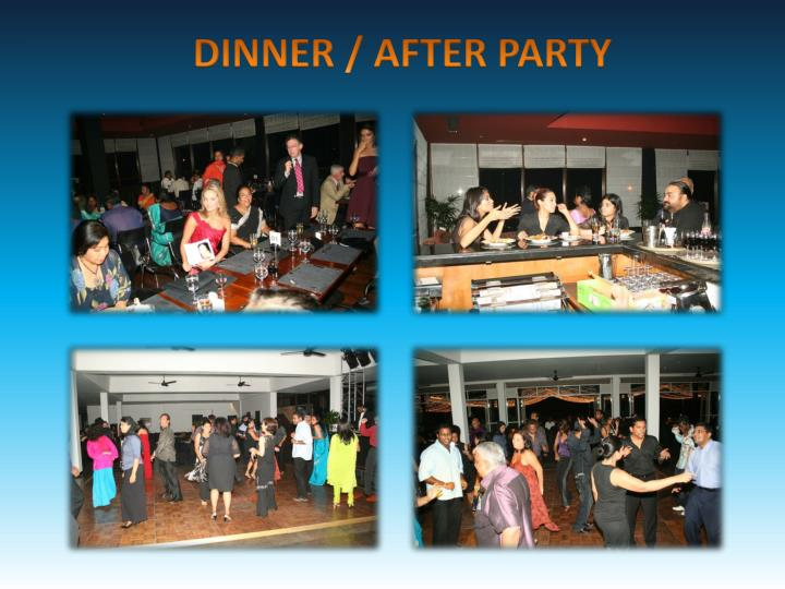 DINNER / AFTER PARTY