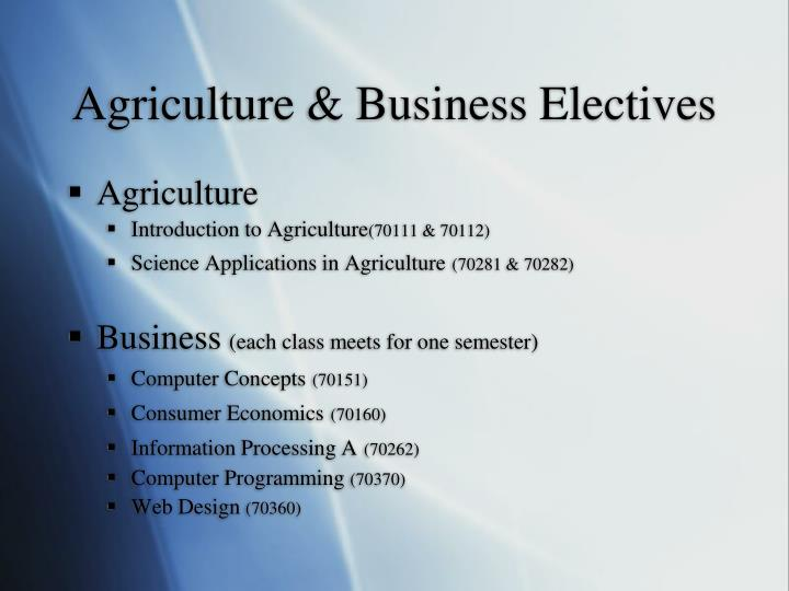 Agriculture & Business Electives