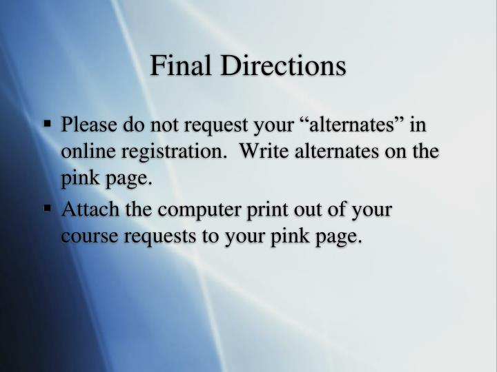Final Directions