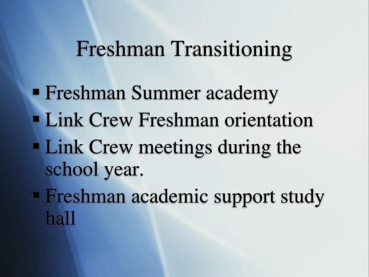 Freshman Transitioning
