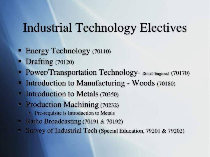 Industrial Technology Electives