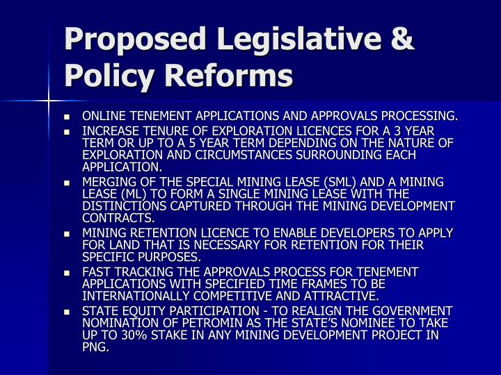Proposed Legislative & Policy Reforms