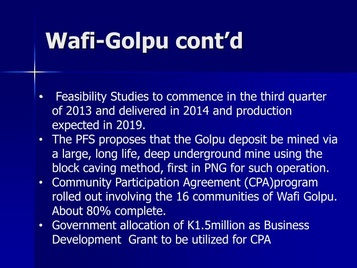 Wafi-Golpu cont'd