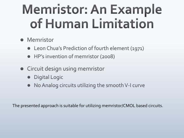 Memristor: An Example of Human Limitation