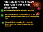 pilot study with tracy s title one first grade classroom
