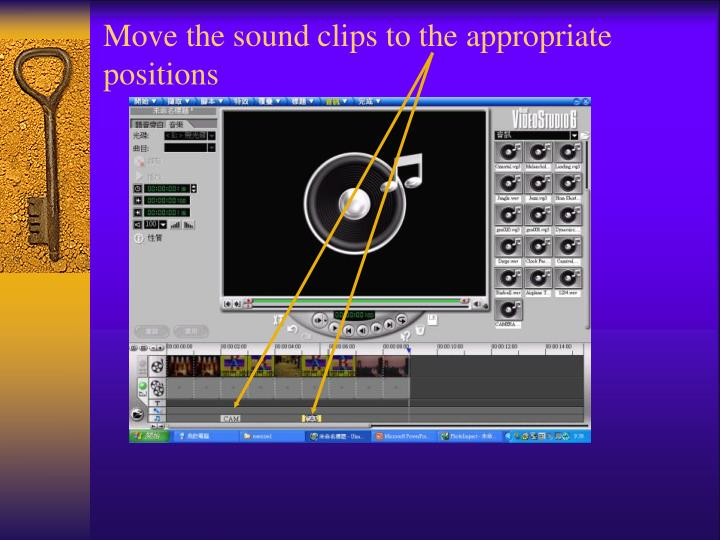Move the sound clips to the appropriate positions