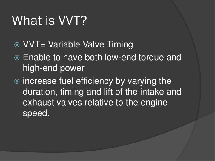 What is vvt