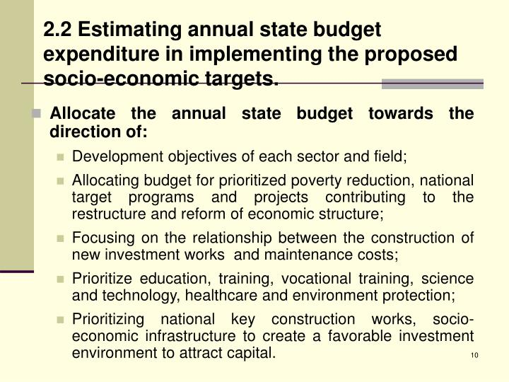 2.2 Estimating annual state budget expenditure in implementing the proposed socio-economic targets.