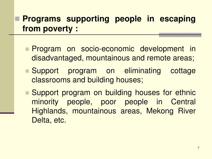 Programs supporting people in escaping from poverty :