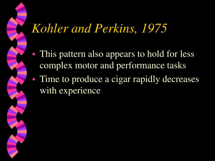 Kohler and Perkins, 1975