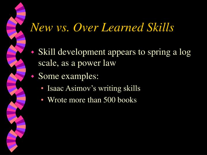 New vs over learned skills1