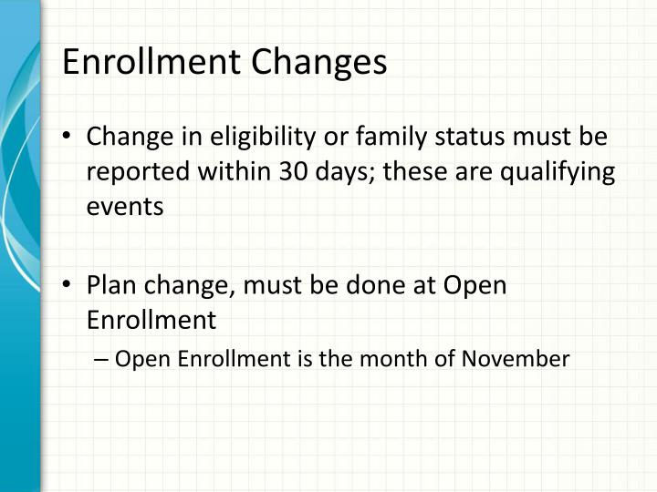 Enrollment Changes