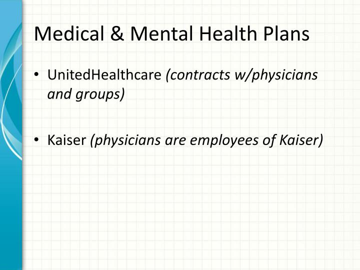 Medical mental health plans