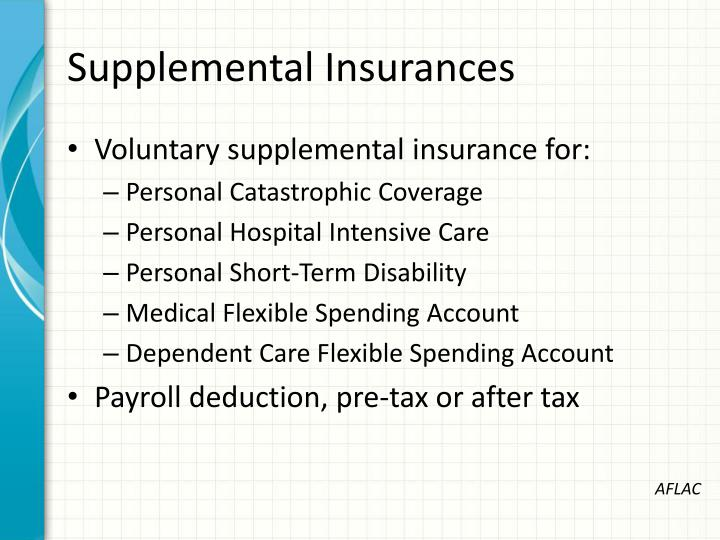 Supplemental Insurances