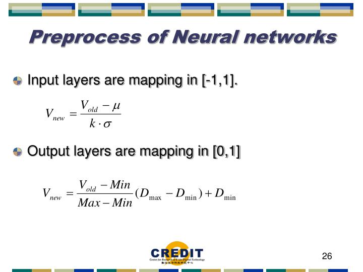 Preprocess of Neural networks