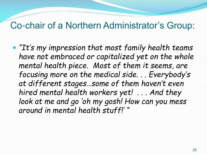 Co-chair of a Northern Administrator's Group: