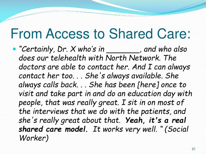 From Access to Shared Care: