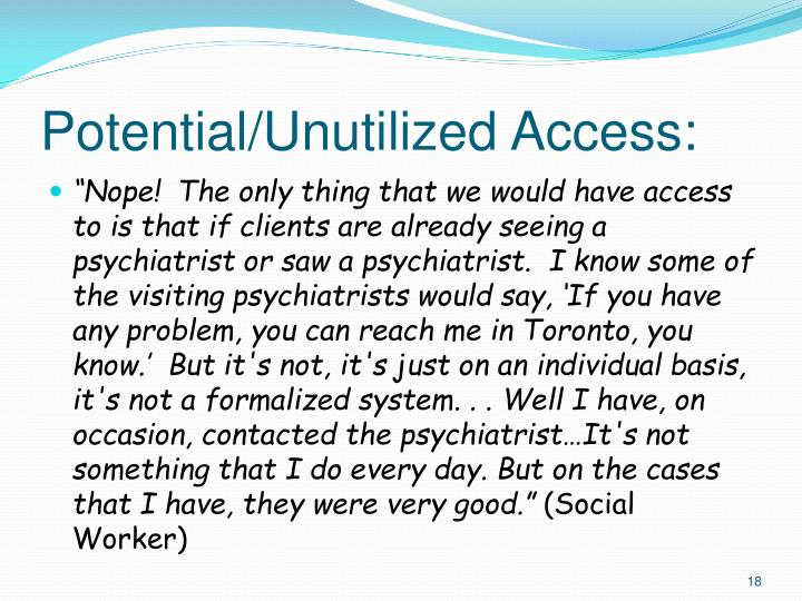 Potential/Unutilized Access: