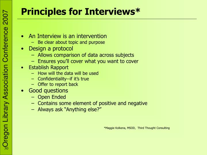Principles for Interviews*