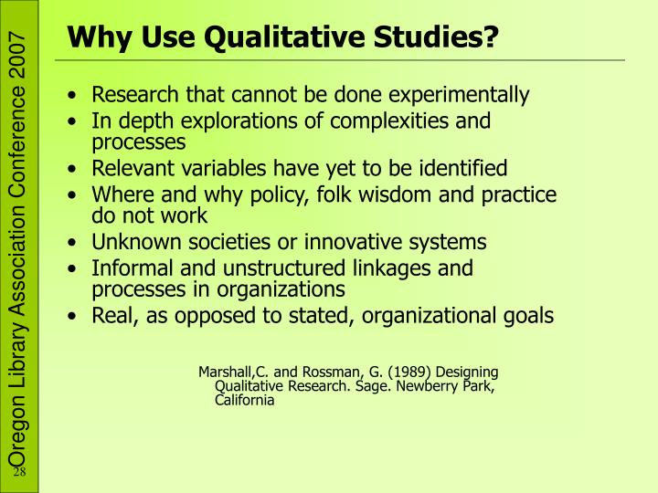 Why Use Qualitative Studies?