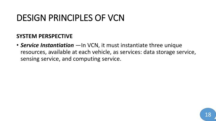 DESIGN PRINCIPLES OF VCN