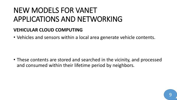 NEW MODELS FOR VANET