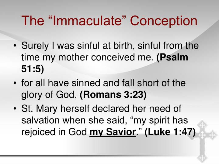 "The ""Immaculate"" Conception"