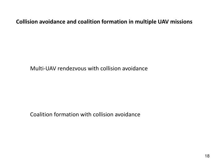 Collision avoidance and coalition formation in multiple UAV missions