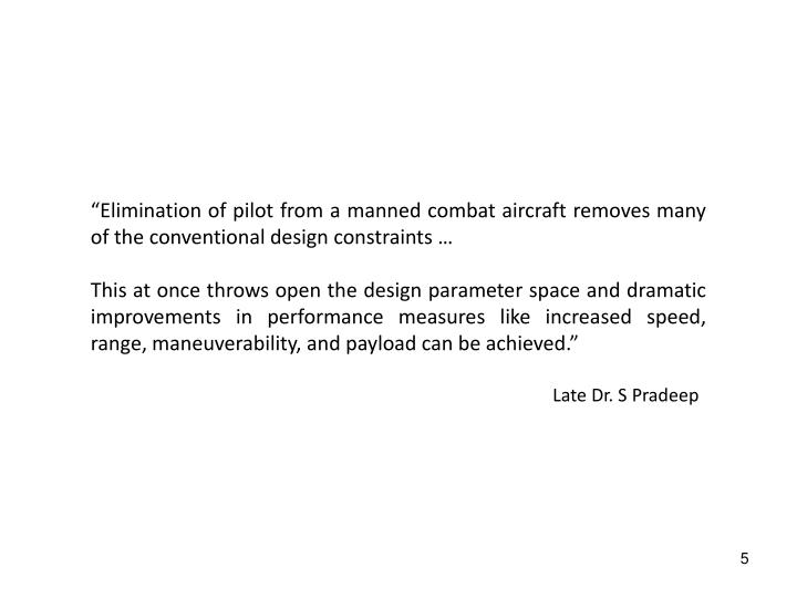 """Elimination of pilot from a manned combat"