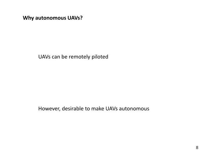 Why autonomous UAVs?