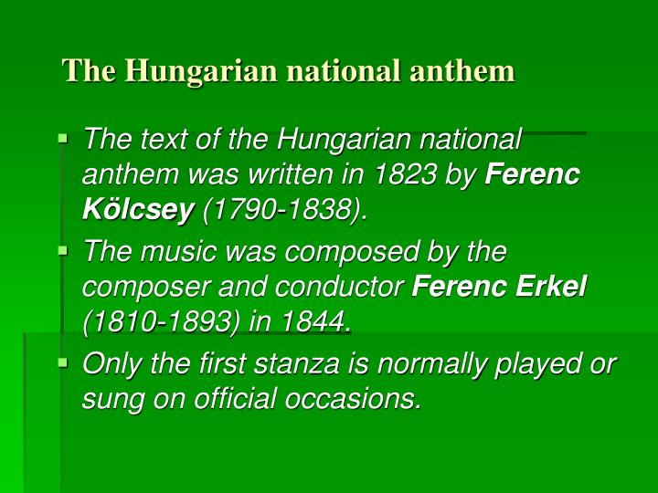 The Hungarian national anthem