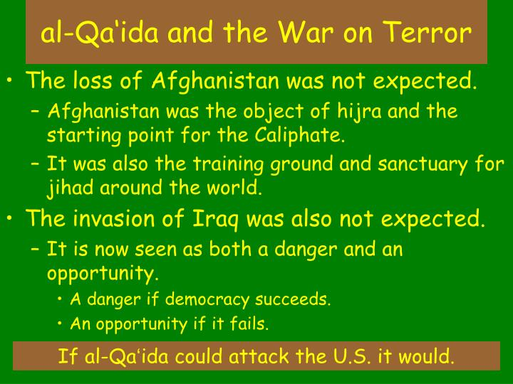 al-Qa'ida and the War on Terror