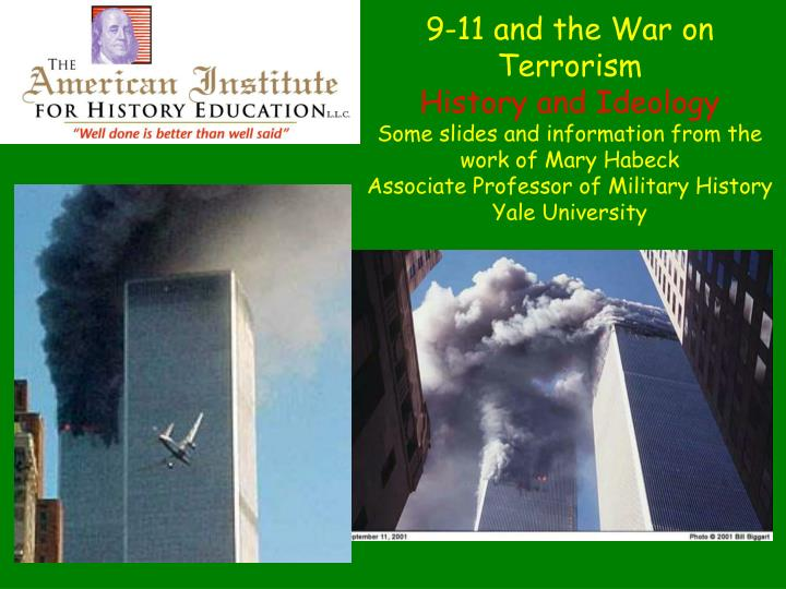 9-11 and the War on Terrorism