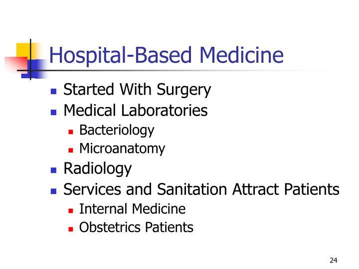 Hospital-Based Medicine