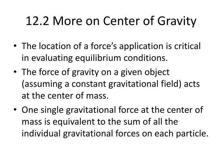 12.2 More on Center of Gravity