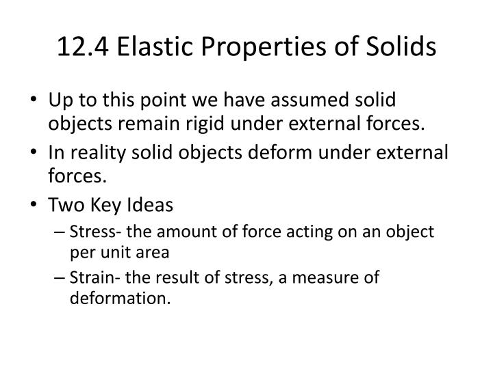12.4 Elastic Properties of Solids