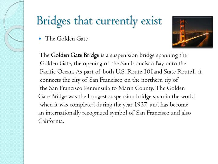 Bridges that currently exist