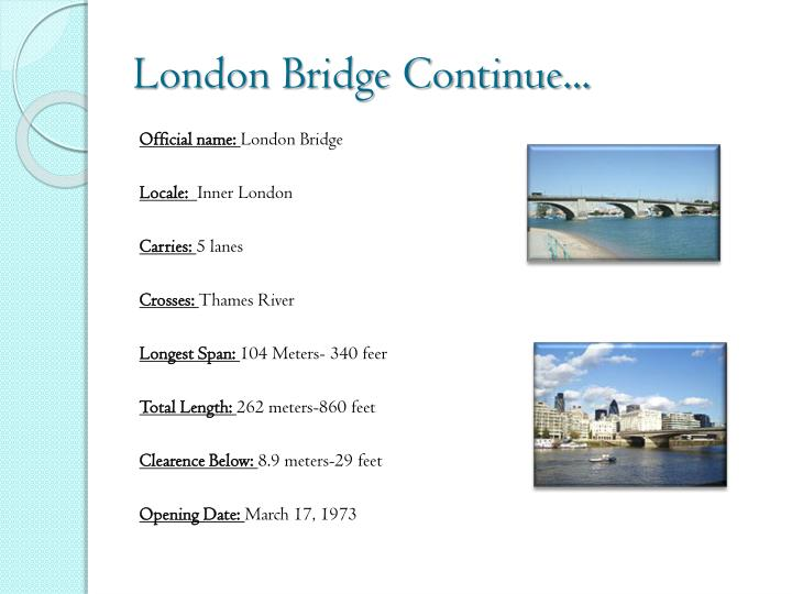 London Bridge Continue...