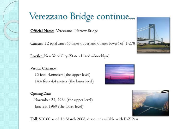 Verezzano Bridge continue...
