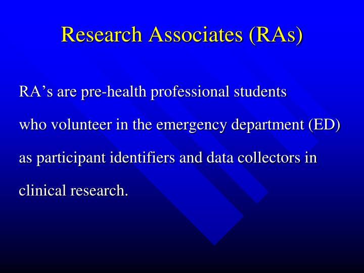 Research Associates (RAs)