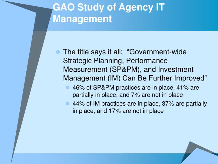 GAO Study of Agency IT Management