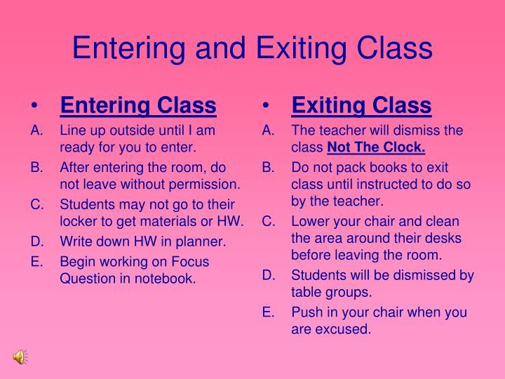 Entering Class