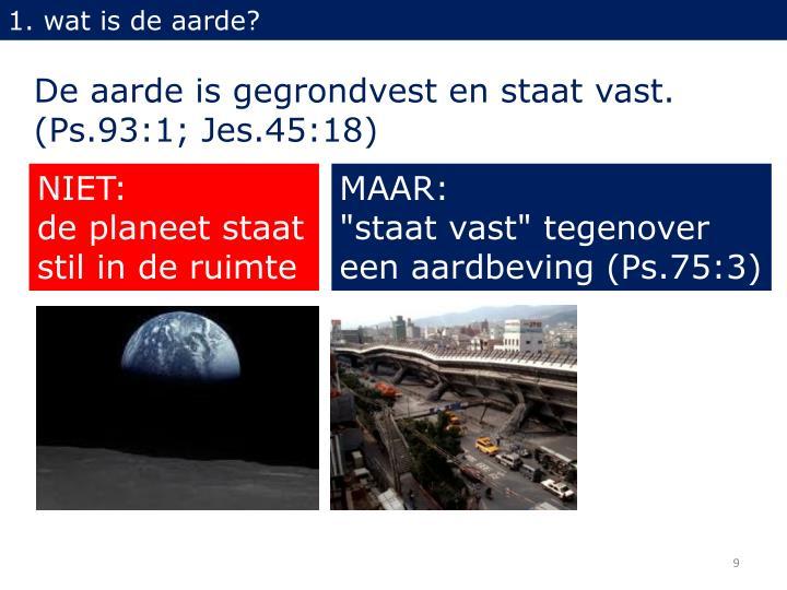 1. wat is de aarde?