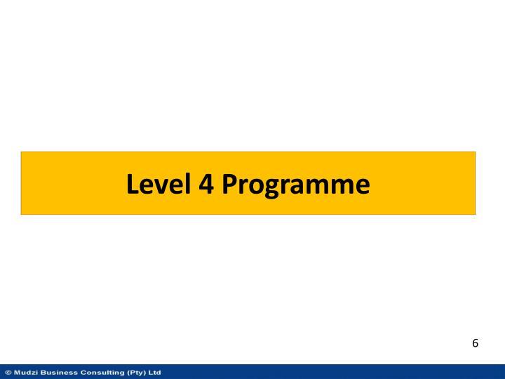 Level 4 Programme